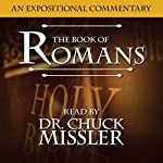 The Book of Romans: A Commentary | Chuck Missler