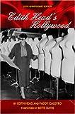 Edith Head's Hollywood : Twenty-fifth Anniversary Edition, The