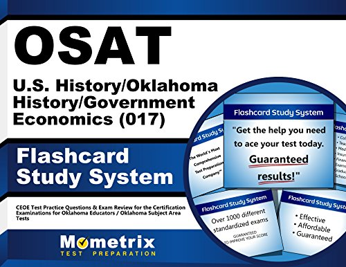 OSAT U.S. History/Oklahoma History/Government/Economics (017) Flashcard Study System: CEOE Test Practice Questions & Exam Review for the Certification ... / Oklahoma Subject Area Tests (Cards)