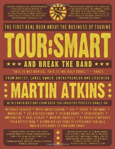 Tour:Smart: And Break the Band by Martin Atkins, Cynthia Plastercaster, Suicide Girls, Henry R (2007) Paperback