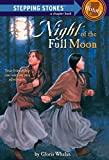 img - for Night Of The Full Moon (Stepping Stone, paper) book / textbook / text book