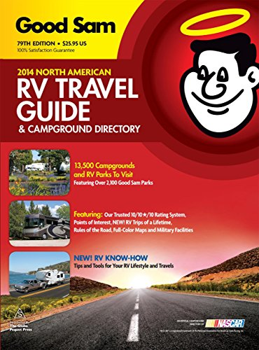 (2014 Good Sam RV Travel Guide & Campground Directory: The Most Comprehensive RV Resource Ever!)