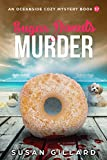 Sugar Donuts & Murder: An Oceanside Cozy Mystery - Book 37