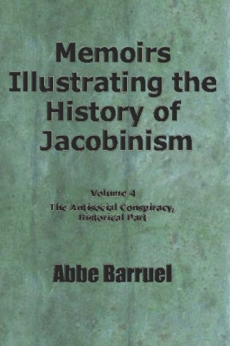 Download Memoirs Illustrating the History of Jacobinism: Vol. 4 pdf epub