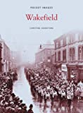 img - for Wakefield (Pocket Images) book / textbook / text book