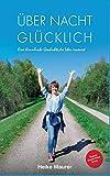 Uber Nacht Glucklich (German Edition)