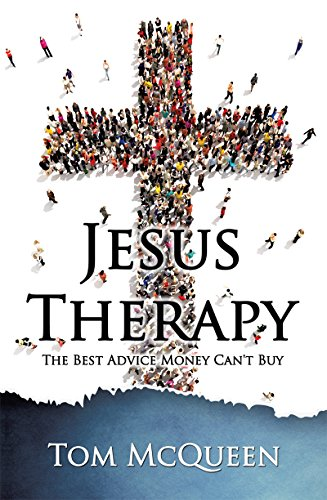 Jesus Therapy: The Best Advice Money Can't -