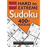 Funster Hard to Extreme Sudoku 400+ Puzzles: with printed candidate numbers