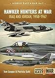 Hawker Hunters At War: Iraq And Jordan, 1958-1967
