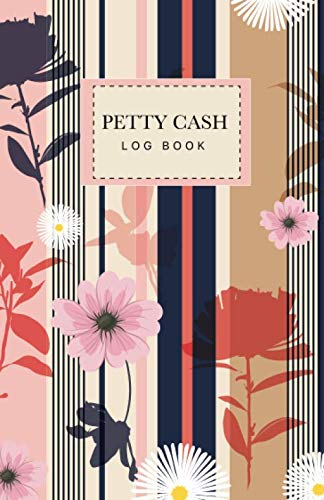 Petty Cash Log Book: Payment Record Tracker  Money Management Financial Accounting