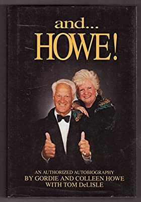 And-- Howe! - An authorized autobiography