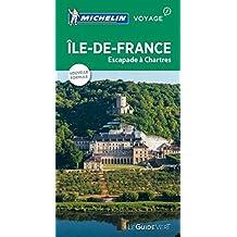 Île-de-France, Escapades à Chartres - Guide Vert