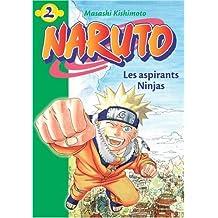 NARUTO T02 : LES ASPIRANTS NINJAS
