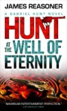img - for Gabriel Hunt - Hunt at the Well of Eternity book / textbook / text book