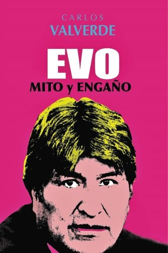 Evo Mito & Engaño (Spanish Edition) [Carlos Valverde] (Tapa Blanda)