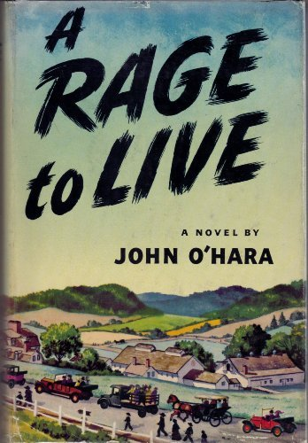 A Rage to Live by John O'Hara