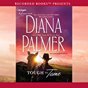 Tough to Tame: A Long, Tall Texans Story | Diana Palmer