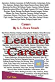 Careers: Leather Careers, A. L. French, 1493713787