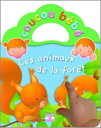Lire en ligne Les animaux de la forêt pdf ebook