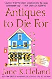 Antiques to Die For (Josie Prescott Antiques Mysteries Book 3)
