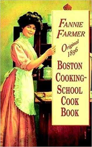 Original 1896 Boston Cooking-School Cookbook