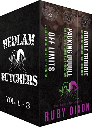 Bedlam Butchers, Volumes 1-3: Off Limits, Packing Double, Double Trouble: The Motorcycle Clubs (Double Cycle)