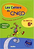 Français, Mathématiques, Du CM2 à la 6e