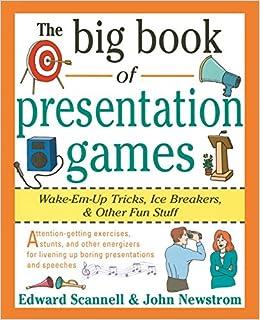 the big book of presentation games wake em up tricks icebreakers