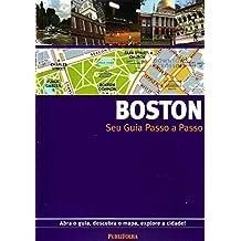 Boston. Guia Passo A Passo