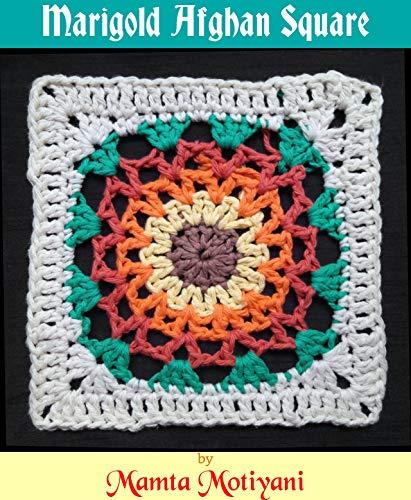 - Marigold Afghan Square   Easy Crochet Pattern: A Unique Mandala Design Block