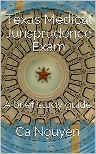 texas medical jurisprudence exam a brief study guide kindle rh amazon com Texas Board of Nursing State of Texas Jurisprudence Exam