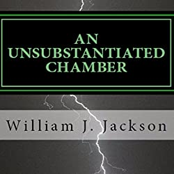 An Unsubstantiated Chamber