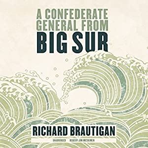 A Confederate General from Big Sur Audiobook