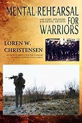 Mental Rehearsal For Warriors (Meditation) (Volume 2) Paperback