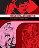 Maggie the Mechanic: A Love and Rockets Book (Love and Rockets)