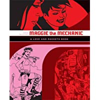 """Maggie the Mechanic: The First Volume of """"Locas"""" Stories from """"Love and Rockets"""" (Love & Rockets)"""