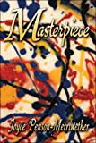 Masterpiece, Joyce Penson-Merriwether, 1424185866