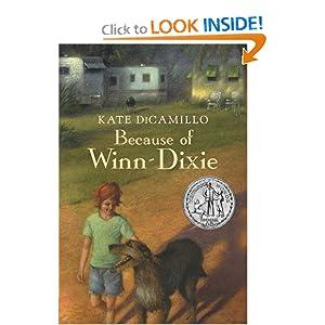 Because of Winn-Dixie (Newbery Honor Book 2001) Kate DiCamillo