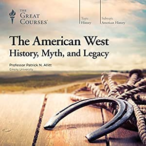 The American West: History, Myth, and Legacy Lecture