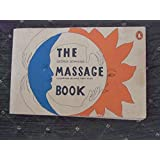 THE MASSAGE BOOK (PENGUIN HANDBOOKS) by George Downing (1974-01-01) Paperback