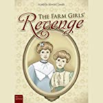 The Farm Girls' Revenge  | Roberta Seiwert Lampe