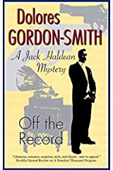 Off the Record (Jack Haldean Mysteries Book 5) Kindle Edition