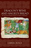 Dragon's Wine and Angel's Bread, Gabriel Bunge, 0881413372