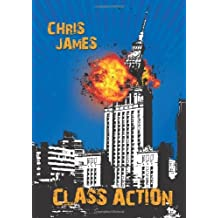 Class Action by Chris James (2013-09-18)