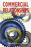 Commercial Relationships (Tudor Business Publishing S.)