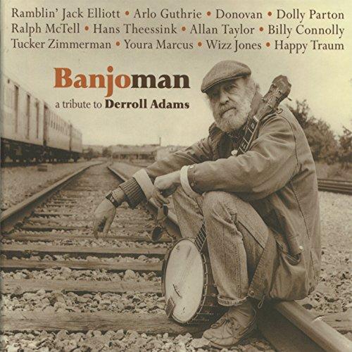 Banjoman Tribute Derroll Various artists
