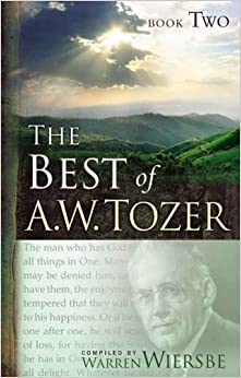 The Best of A.W. Tozer, Book Two: 2