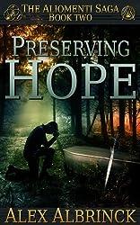 Preserving Hope (The Aliomenti Saga - Book 2)