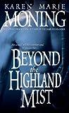 Beyond the Highland Mist, Karen Marie Moning, 0440234808