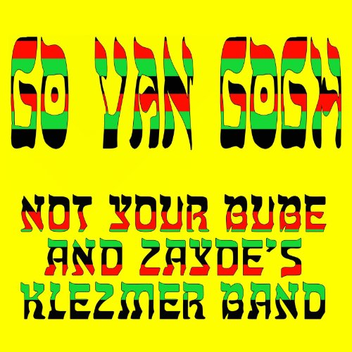 Not Your Bube And Zaydes Klezmer Band